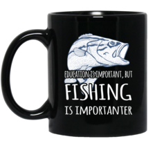 Education Is Important But Fishing Is Importanter Funny Go Fishing Gift ... - $19.95
