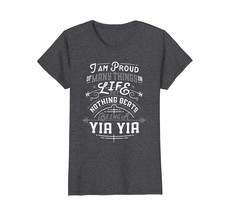 Funny Shirts - Nothing Beats Being A Yia Yia Grandma Mothers Day T-shirt... - $19.95