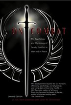 On Combat: The Psychology and Physiology of Deadly Conflict in War and i... - $8.99