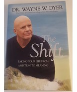 The Shift Set  Taking Your Life from Ambition to Meaning by Wayne W. Dyer... - £6.46 GBP