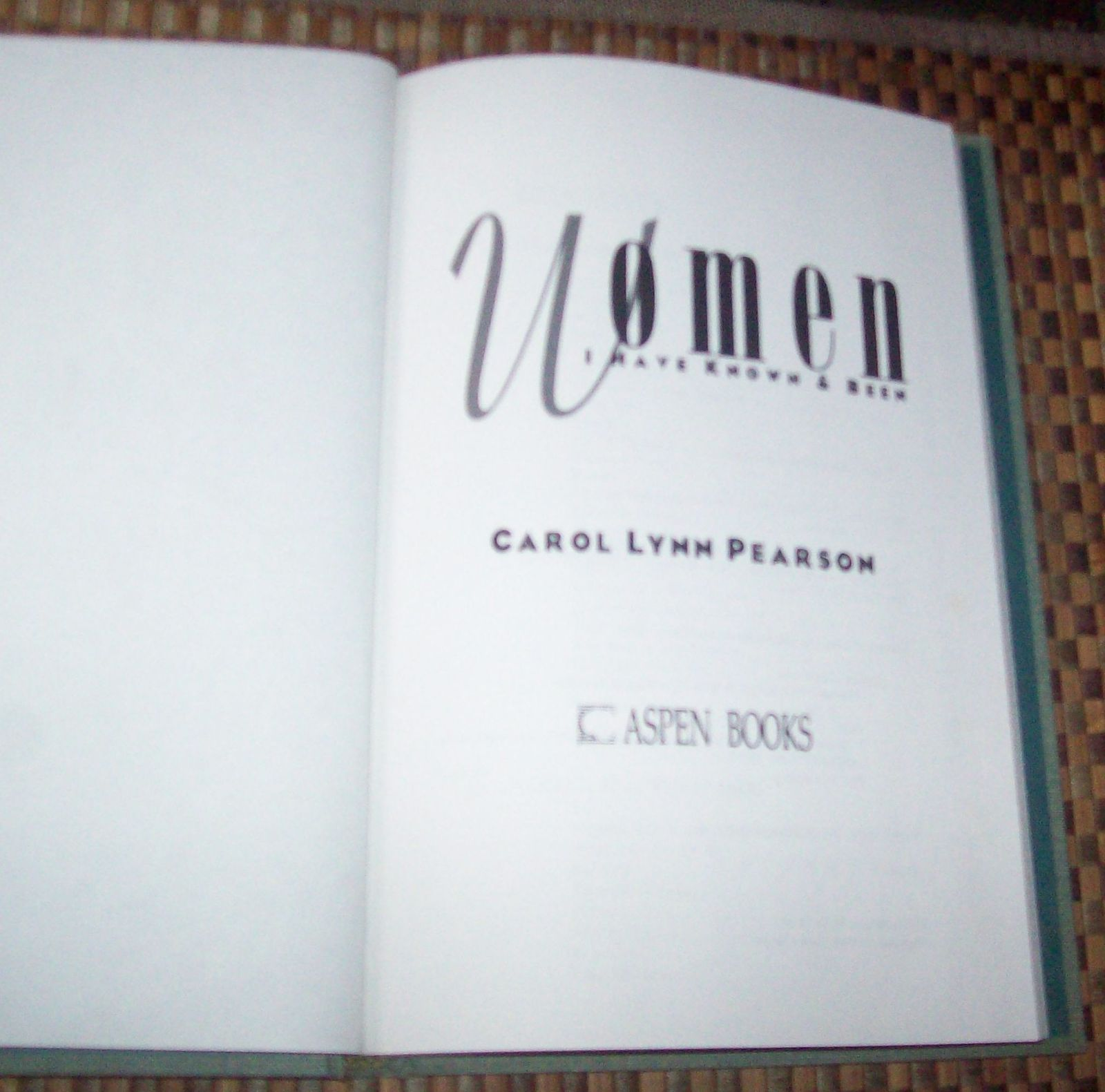 WOMEN I Have Known and Been by Carol Lynn Pearson 1992 HBDJ