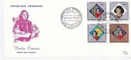 NICOLAS COPERNIC FIRST DAY OF ISSUE REPUBLIQUE RWANDAISE DECEMBER 26 1973 - $3.98