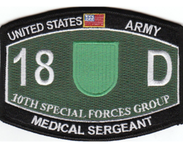 "4.375"" Army 10TH Special Forces Group 18D Medical Serg EAN T Embroidered Patch - $16.24"