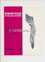 Aircraft Profile Number 179: The Gloster Javelin 1-6 - $3.75