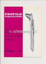 Aircraft Profile Number 180: The Sud Caravelle 3 & 6 - $5.75
