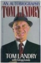 Tom Landry: An Autobiography Landry, Tom and Lewis, Gregg image 1