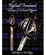 Highland Broadsword: Techniques of the Scottish Regiments - $35.95