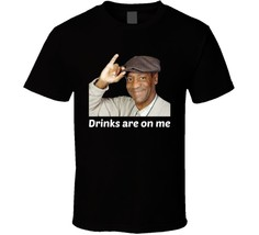 Bill Cosby Drinks Are On Me Funny T Shirt Novelty Gift Clothing Party Te... - $13.83+