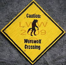 Caution Werewolf Crossing Hand-painted Halloween Sign - $9.99