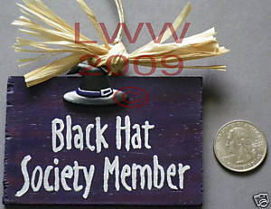 Black Hat Society Member Wood Witch Sign Handmade NEW