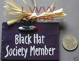 Black Hat Society Member Wood Witch Sign Handmade NEW - $4.99