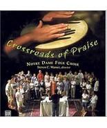 CROSSROADS OF PRAISE by Notre Dame Folk Choir - $23.95