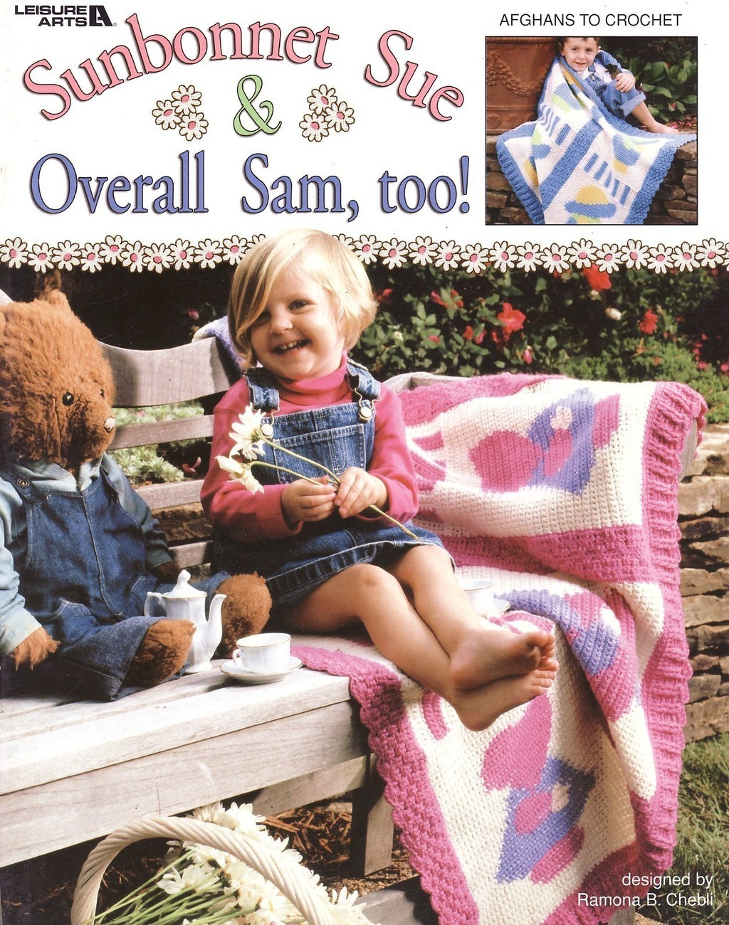 Sunbonnet Sue & Overall Sam Too Afghan Crochet Patterns Book Blankets Boy Girl