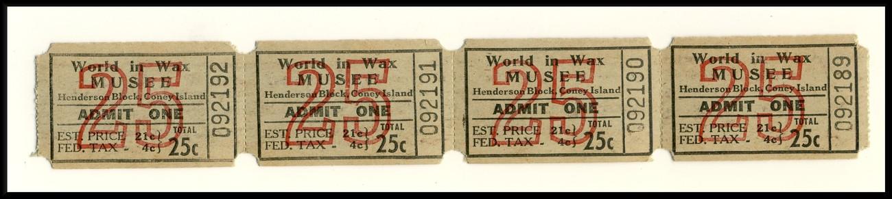 4 coney island wax tickets