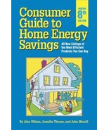 Consumer Guide to Home Energy Savings by Jennifer Thorne; Alex Wilson; J... - $4.25