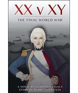 XX v XY: The Final World War [Paperback] Cigala, Christina and Goldstein... - $6.26