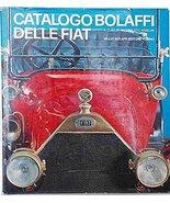 Catalogo Bolaffi Delle Fiat [Hardcover] Anselmi, Angelo Tito - $298.97