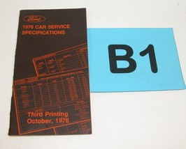 1976 Ford Car Service Specifications Manual Third Printing October 1976 #B1 - $19.75
