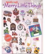 MERRY LITTLE THINGS~ TNS~ PLASTIC CANVAS LEAFLET - £7.72 GBP