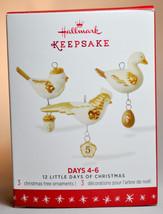 Hallmark 12 Little Days of Christmas  Days 4-6  Keepsake Miniature Set of 3 - $15.83