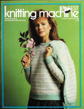 Knitting Machine Digest Jun Jul 1983 Magazine UK Vintage Knit Designs Pa... - $5.69