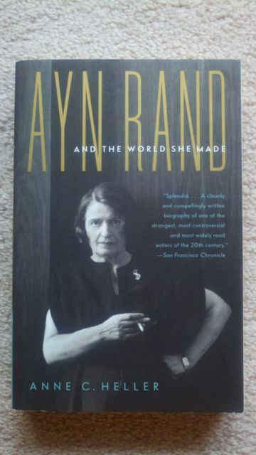 Ayn Rand and the World She Made by Anne C. Heller (2010 Softcover) LIKE NEW