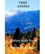 Twin Angels: A Misty Rush Novel by Bobby Q. Budrock [Paperback, 2014]  - $10.84