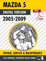 2005 - 2009 MAZDA5 FACTORY SERVICE REPAIR MANUAL / WORKSHOP MANUAL OEM - $13.86