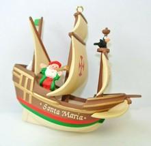 Hallmark Santa Maria 1992 Keepsake Ornament 500th Anniversary - $7.49