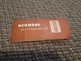 Kenmore Buttonhole Attatchment - $15.00