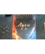 Burn By Ted Dekker & Erin Healy (2010 Hardcover) - $6.50