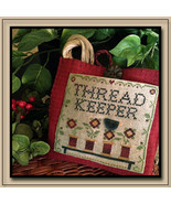 CLEARANCE Thread Keeper cross stitch chart Little House Needleworks - $6.00