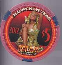 $5 Palms HAPPY NEW YEAR 2012  Vegas Chip - $8.95