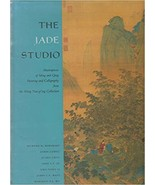 The Jade Studio: Masterpieces of Ming and Qing Painting and Calligraphy ... - $93.82