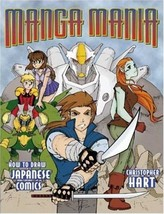 Manga Mania: How to Draw Japanese Comics [Paperback] [Apr 01, 2001] Hart... - $6.95