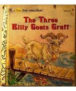 The Three Billy Goats Gruff (A First Little Golden Book) by Rudin, Ellen (1982)  - $68.59