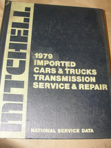 MITCHELL 1979 IMPORTED CARS & TRUCKS TRANSMISSION SERVICE & REPAIR - $19.99