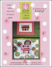 I Have Issues cross stitch chart Amy Bruecken Designs - $7.20