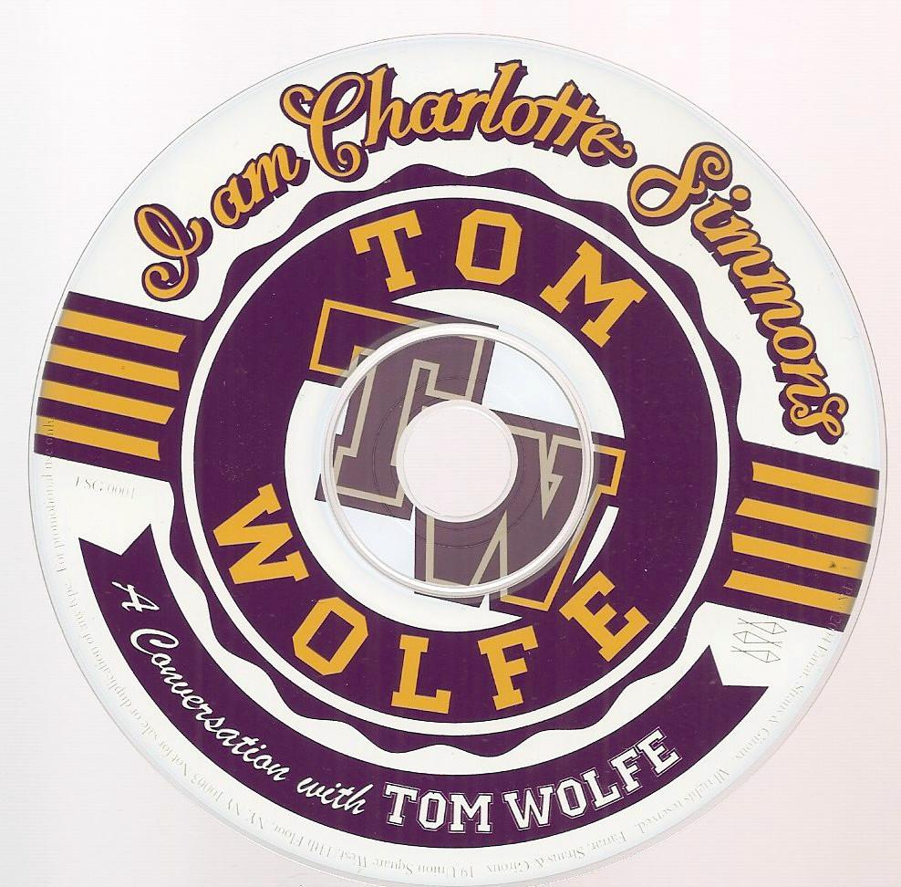 Conversation with Tom Wolfe Rhett Miller Old 97's CD I am Charlotte Simmons