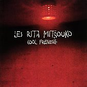 Cool Frénésie Frenesie Les Rita Mitsouko CD French pop import Catherine Ringer