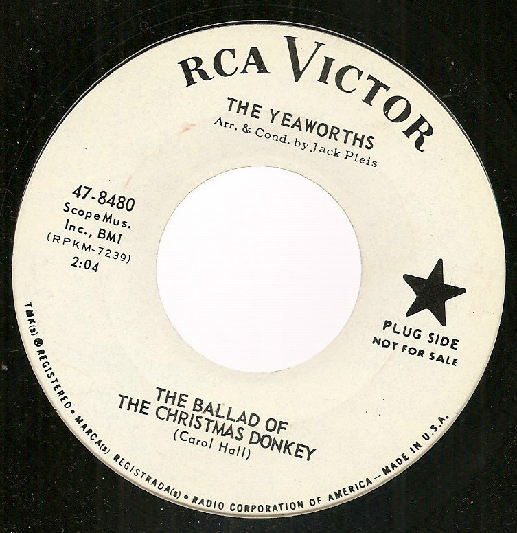 The Yeaworths novelty 45 Ballad of the Christmas Donkey Oky-Doky-Tokyo RCA 1964