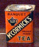 1930s (copyright 1936) McCormick's Banquet Extra Fancy Orange Pekoe Tea Tin - $30.00