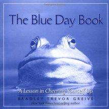 The Blue Day Book Greive, Bradley Trevor - £3.22 GBP