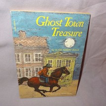 Ghost Town Treasure Book 1981 Clyde Robert Bulla Paperback Scholastic - $12.25