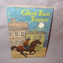 Ghost Town Treasure Book 1981 Clyde Robert Bulla Paperback Scholastic - $12.25