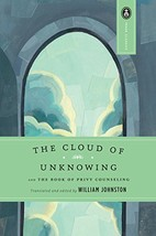 The Cloud of Unknowing: and The Book of Privy Counseling [Paperback] Wil... - $10.40