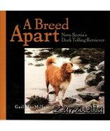 A Breed Apart: Nova Scotia Duck Tolling Retriever - McMillan:  New Softc... - $28.66