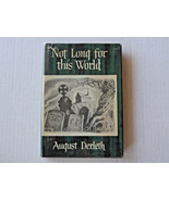 Arkham House Not Long For This World HC/DJ First Edition - $49.99