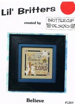 Believe in the Lord Small Cross Stitch Chart by Brittercup Designs - $4.00