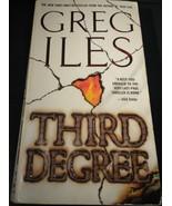 Third Degree by Greg Iles 2008 Paperback - $1.00